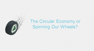 Circular Economy or Spinning Our Wheels